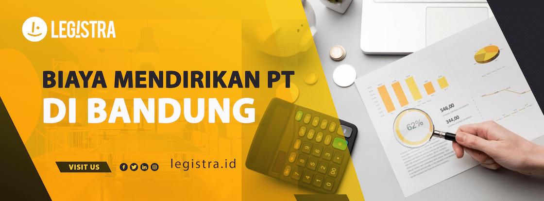 Biaya Pendirian PT di Bandung